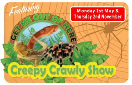 Creepy Crawly Show - 1st May 2017