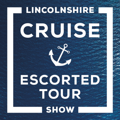 Lincolnshire Cruise and Escorted Tour Show