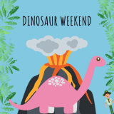 Dinosaur Weekend 28th & 29th September