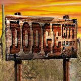 Dodge City - Open Now