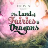 The Land of Fairies & Dragons 2019