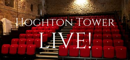 Hoghton Tower LIVE!