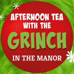 Afternoon Tea with The Grinch