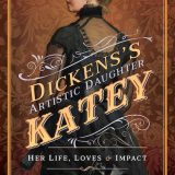 Dickens's Artistic Daughter - Katey