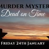 Murder Mystery - Dead on Time