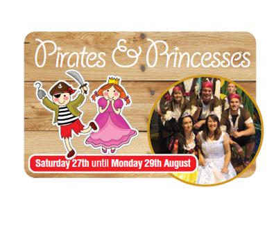 Pirates & Princesses Weekend