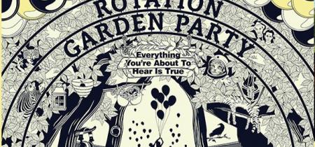 Rotation Garden Party