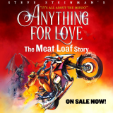 Steve Steinman's Anything For Love The Meat Loaf Story