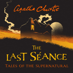 IACF - The Last Séance and Other Supernatural Tales