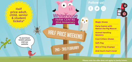 Half Price Opening Weekend 2nd & 3rd February 2019