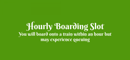Easter Special 2020 - Hourly Boarding Slot
