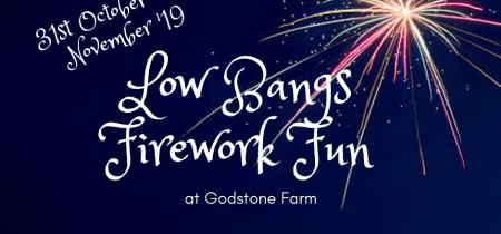 Low Bangs Fireworks 2019 (31st Oct & 1st Nov '19)