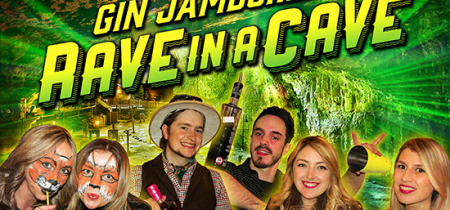 Gin Jamboree's Rave in a Cave Friday 20th July 2018