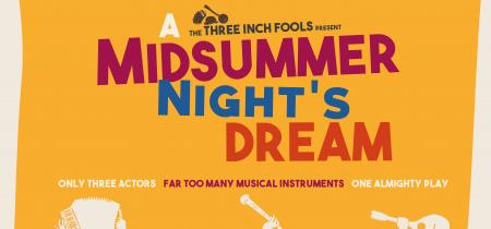 A Midsummer Night's Dream - Sunday 23 August