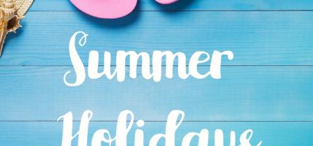 Summer Holidays! - 20th July - 3rd September