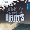 Surfing Europe's Giants with Tom Butler