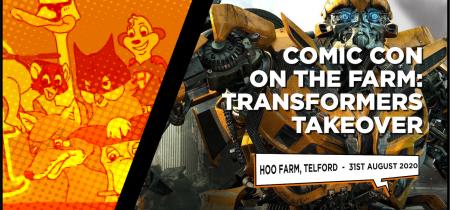 Comic-Con on the Farm: Transformers Takeover
