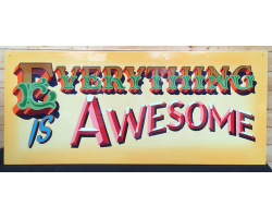 Everything is Awesome sign