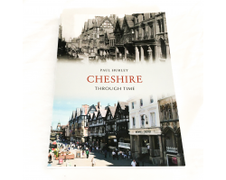Cheshire Through Time - Paul Hurley