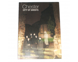 Chester: City of Ghosts - Mary Ann Cameron
