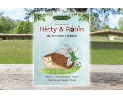 The Adventures of Hetty & Robin and the Prickly Hedgehog
