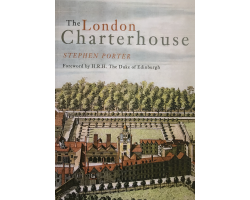 The London Charterhouse by Stephen Porter