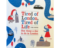 Tired of London, Tired of Life Book by Tom Jones
