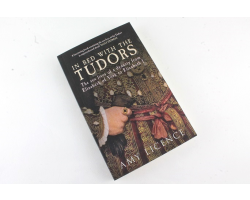 BOOK - IN BED WITH THE TUDORS