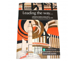 Leading the Way... Celebrating Chester's Unique Role in European Architectural Heritage Year 1975