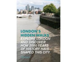 London's Hidden Walks Vol 2