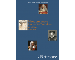 More and more: Law and the Charterhouse in London