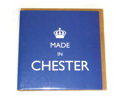 "Blue ""Made in Chester"" Greetings Card"