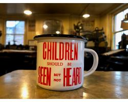 Children Should Be Seen But Not Heard Mug