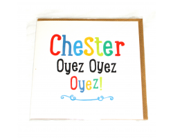 Love Your Nation Chester Oyez Greetings Card