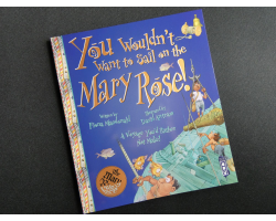 BOOK - YOU WOULDNT WANT TO SAIL ON THE MARY ROSE