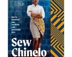 Sew Chinelo: How to transform your wardrobe with sustainable style