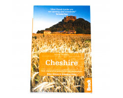 Slow Travel Guide: Cheshire - Kate Simon & Suzanne King