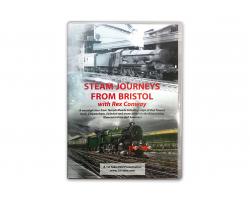 Steam Journeys From Bristol with Rex Conway