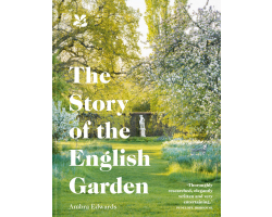 The Story of the English Garden