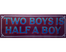 Two Boys is Half a Boy