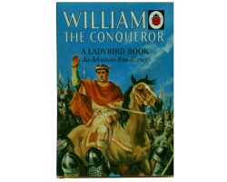 Ladybird  - William The Conqueror